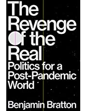 The Revenge of the Real: Politics for a Post-Pandemic World