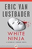 White Ninja (The Nicholas Linnear Series Book 3)
