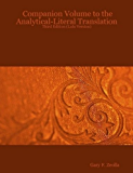 Companion Volume to the Analytical-Literal Translation