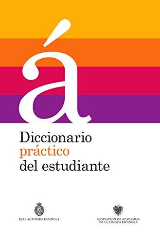 Diccionario practico del estudiante (Spanish Edition) [Real Academia de la Lengua Española] (Tapa Dura)