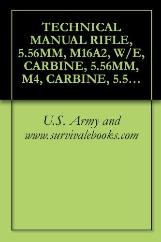 amazon com technical manual rifle 5 56mm m16a2 w e carbine rh amazon com army technical manual m4 carbine technical manual m4 carbine pdf