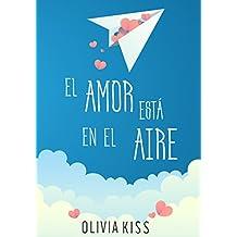 El amor está en el aire (Spanish Edition)