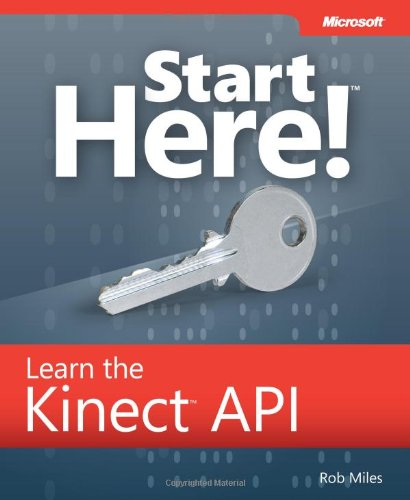 [PDF] Start Here! Learn the Kinect API Free Download | Publisher : Microsoft Press | Category : Computers & Internet | ISBN 10 : 0735663963 | ISBN 13 : 9780735663961