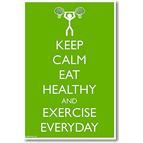 Keep Calm Eat Heathy And Exercise Everyday
