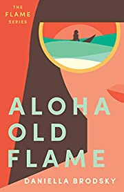 Aloha Old Flame (Flame Series Book 1)