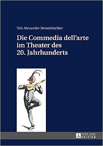 Book Die Commedia Dell Arte Im Theater Des 20. Jahrhunderts