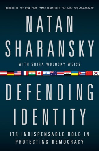 Defending Identity: Its Indispensable Role in Protecting Democracy pdf epub