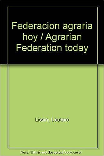 Descargar libros a iphone Federacion agraria hoy / Agrarian Federation today en español PDF PDB CHM