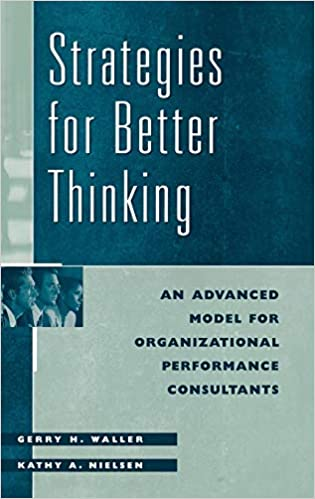 Strategies for Better Thinking: An Advanced Model for Organizational