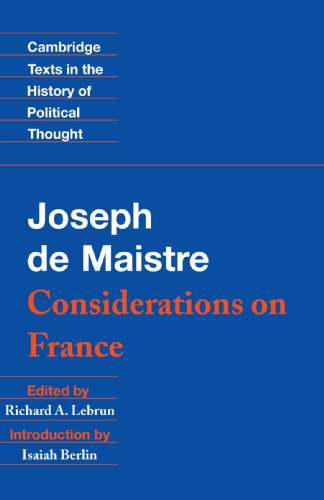 Maistre: Considerations on France (Cambridge Texts in the History of Political Thought)