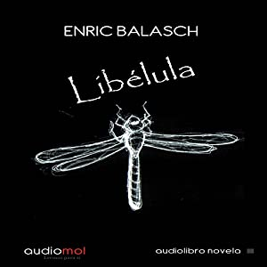 Libélula [Dragonfly] Audiobook