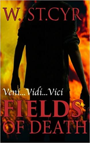 Fields of Death (The Xman saga) (Volume 1)