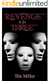 Revenge of the Three (The Hand Of God Book 2)