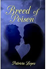 Breed of Poison by Patricia Lopez (2008-05-12) Paperback