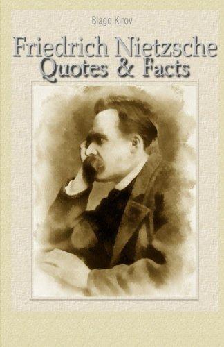 Friedrich Nietzsche: Quotes & Facts