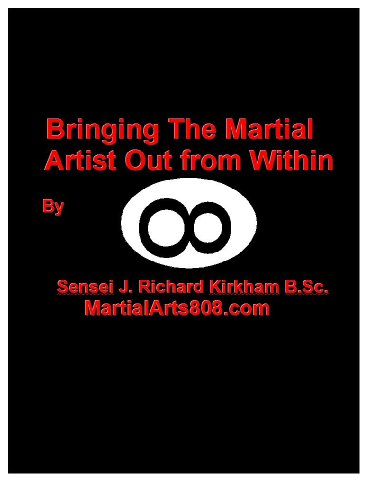 Bringing The Martial Artist Out From Within