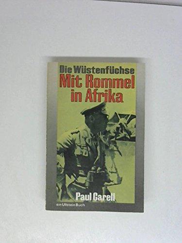 Die Wüstenfüchse - Mit Rommel in Afrika