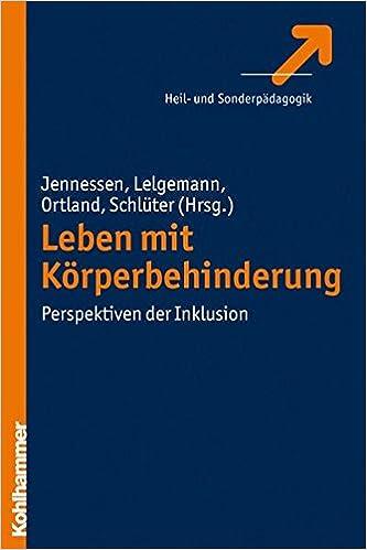 Book Leben Mit Korperbehinderung: Perspektiven Der Inklusion