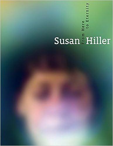 Susan Hiller: From Here To Eternity por Ellen Seifermann epub