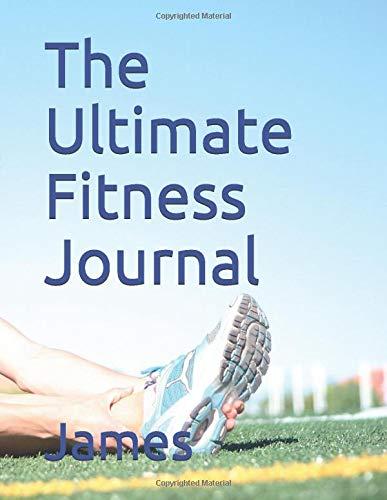 The Ultimate Fitness Journal: Amazon.es: Bond James: Libros en ...