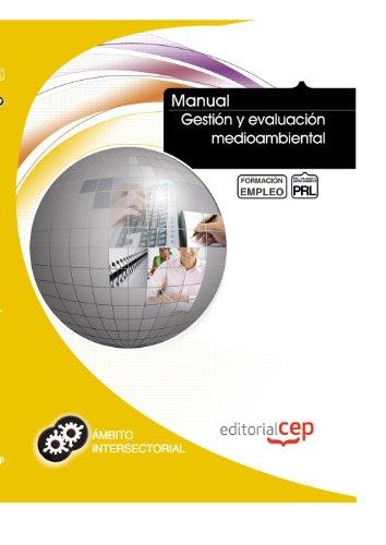 Descargar Libro Manual Gestión Y Evaluación Medioambiental. Formación Para El Empleo Icb Editores