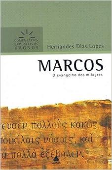 Marcos : O Evangelho dos milagres