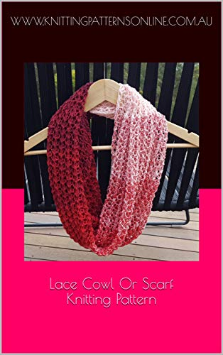Lace Cowl or Scarf Knitting Pattern - Noni