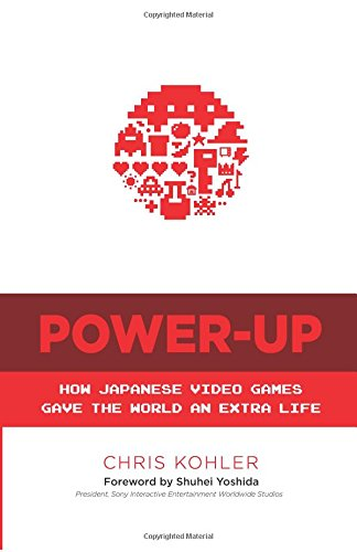 Power-Up-How-Japanese-Video-Games-Gave-the-World-an-Extra-Life