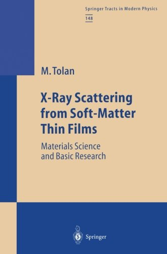 X-Ray Scattering from Soft-Matter Thin Films: Materials Science and Basic Research (Springer Tracts in Modern Physics)