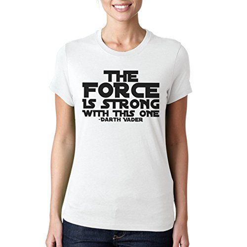 The Force Is Strong With This One Darth Vader Damen T-Shirt