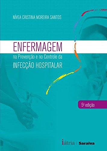 Enfermagem na Prevenção e Controle da Infecção Hospitalar