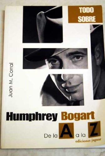 Descargar Libro Humphrey Bogart Juan M. Corral