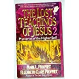 The lost teachings of jesus 3 keys to self transcendence elizabeth lost teachings of jesus 2 mysteries of the higher self fandeluxe Choice Image