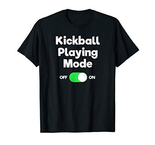 Kickball T-Shirt Gift - Funny Player Mode (Kickball Player)