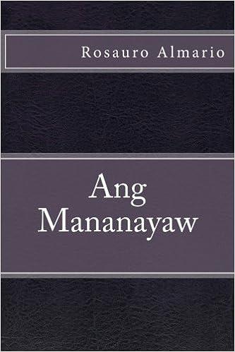 Ang Mananayaw (Tagalog Edition): Rosauro Almario