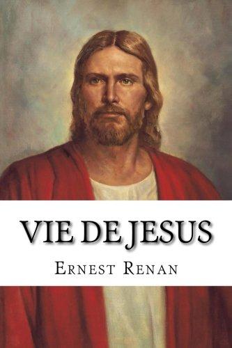 Vie de Jesus  [Renan, Ernest] (Tapa Blanda)