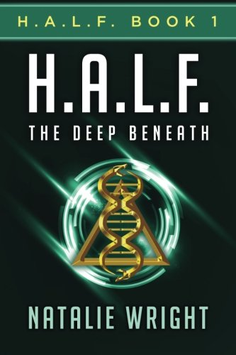 Download H.A.L.F.: The Deep Beneath (Volume 1) PDF