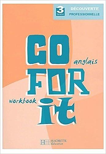 Livres gratuits Go for it - Anglais 3e professionnelle - Workbook pdf, epub ebook