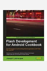 [Flash Development for Android Cookbook] [Author: Labrecque, Joseph] [June, 2011] Paperback