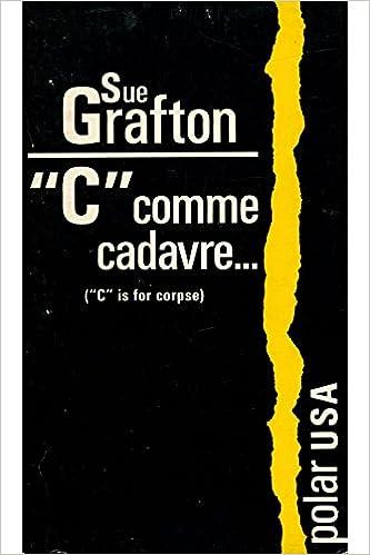 En ligne téléchargement C comme cadavre / Sue Grafton pdf ebook