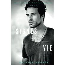 Signes de vie: Une histoire d'amour tenace tome 2 (French Edition)
