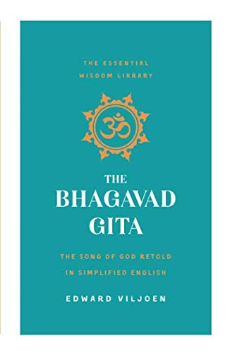 Bhagavad Gita (The Essential Wisdom Library)