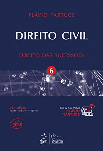 Direito Civil. Direito das Sucessões - Volume 6
