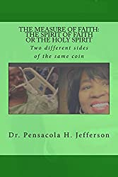 The Measure of Faith: The Spirit of Faith or the Holy Spirit