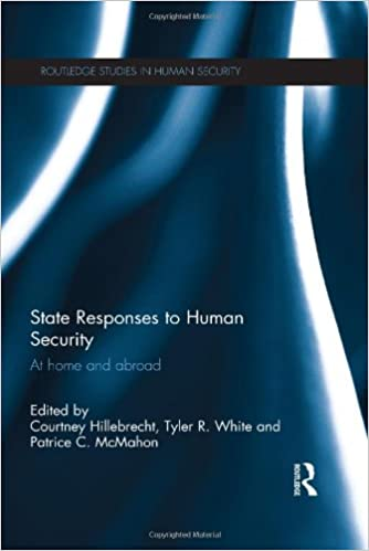 State Responses to Human Security: At Home and Abroad (Routledge Studies in Human Security) cover