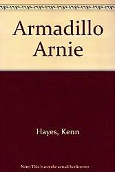 Armadillo Arnie
