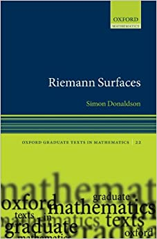 Riemann Surfaces (Oxford Graduate Texts in Mathematics)