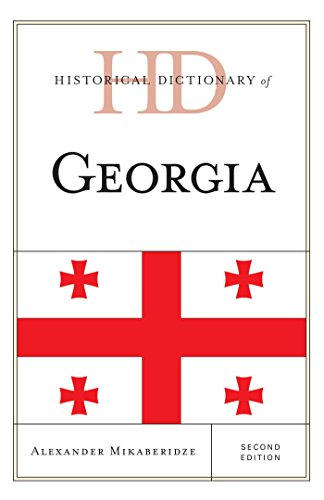 Download Historical Dictionary of Georgia (Historical Dictionaries of Europe) Pdf