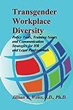 Transgender Workplace Diversity, Jillian T. Weiss, 1419673289