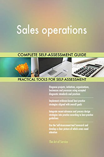 Sales operations Toolkit: best-practice templates, step-by-step work plans and maturity diagnostics